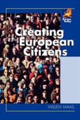 Creating European Citizens 9780742554863