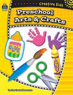 Creative Kids: Preschool Arts & Crafts