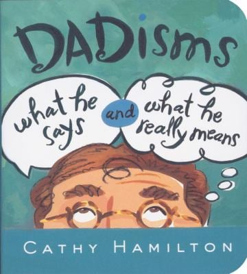 DADisms: What He Says and What He Really Means 9780740772320