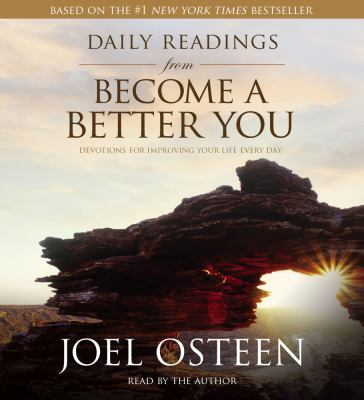 Daily Readings from Become a Better You: Devotions for Improving Your Life Every Day 9780743578714