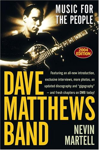 Dave Matthews Band: Music for the People, Revised and Updated 9780743493826