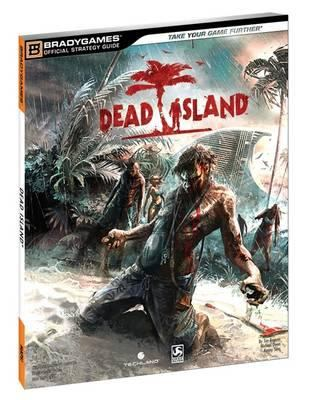 Dead Island Official Strategy Guide 9780744013269