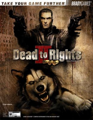 Dead to Rightsa II: Hell to Pay Official Strategy Guide 9780744004427