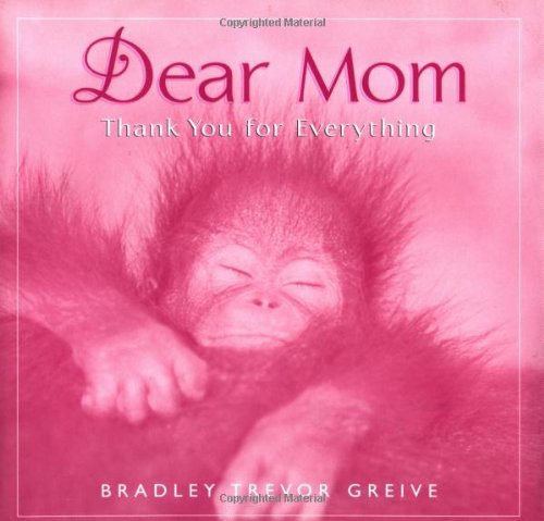 Dear Mom: Thank You for Everything 9780740715280