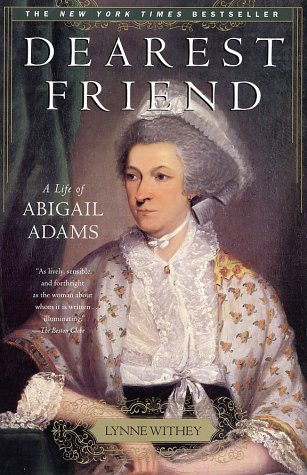 Dearest Friend: A Life of Abigail Adams 9780743234436