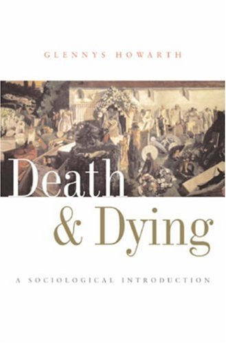 Death and Dying: A Sociological Introduction 9780745625331