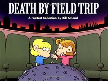 Death by Field Trip 9780740713910