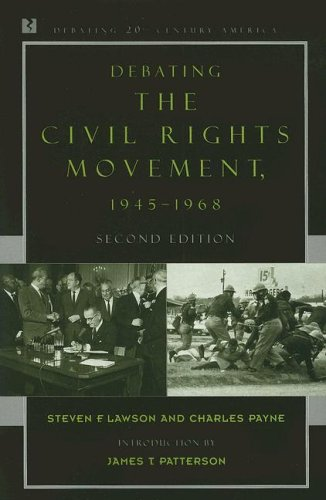 Debating the Civil Rights Movement, 1945-1968 - 2nd Edition