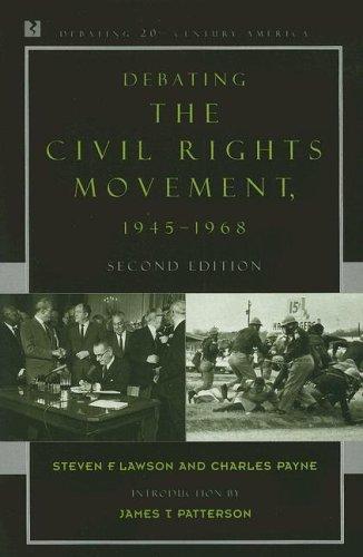 Debating the Civil Rights Movement, 1945-1968 9780742551091