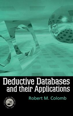 Deductive Databases and Their Applications 9780748407965