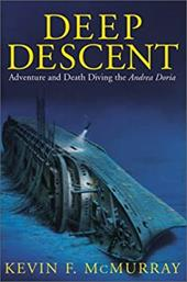 Deep Descent: Adventure and Death Diving the Andrea Doria 2755699