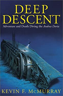 Deep Descent: Adventure and Death Diving the Andrea Doria 9780743400626