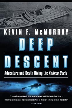 Deep Descent: Adventure and Death Diving the Andrea Doria 9780743400633