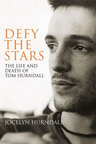 Defy the Stars: The Life and Death of Tom Hurndall