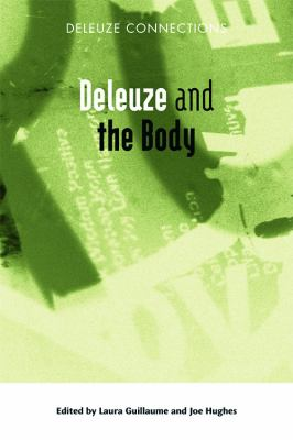 Deleuze and the Body 9780748638659