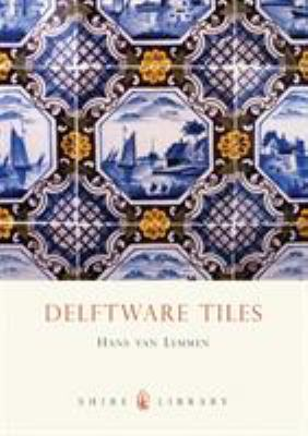 Delftware Tiles 9780747806110