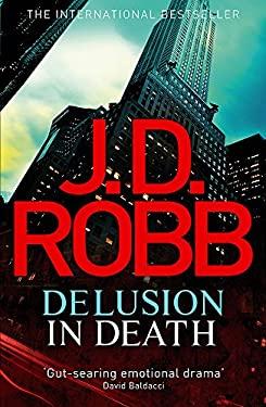Delusion in Death 9780749955076