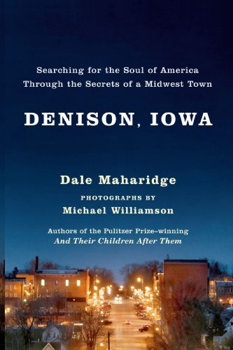 Denison, Iowa: Searching for the Soul of America Through the Secrets of a Midwest Town 9780743255660