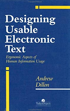 Designing Usable Electronic Text 9780748401123