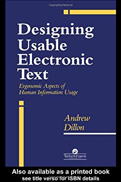 Designing Usable Electronic Text 9780748401130