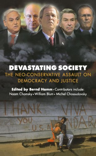 Devastating Society: The Neo-Conservative Assault on Democracy and Just 9780745323619