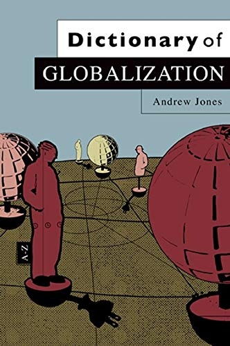 Dictionary of Globalization 9780745634401