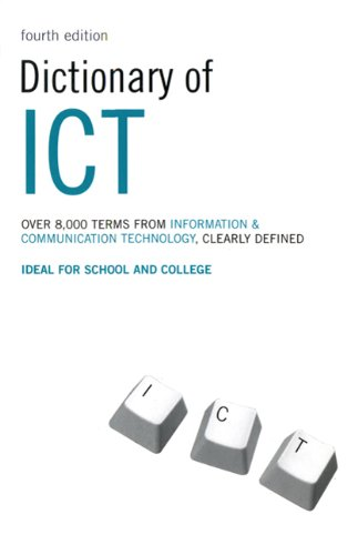 Dictionary of ICT 9780747569909