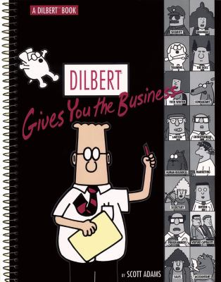 Dilbert Gives You the Business: A Dilbert Book 9780740703386