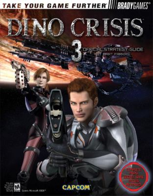 Dino Crisis 3 Official Strategy Guide 9780744002348