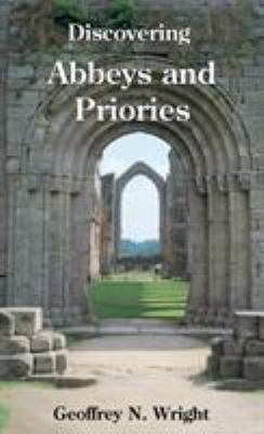 Discovering Abbeys and Priories 9780747805892