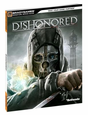 Dishonored Signature Series Guide 9780744014341
