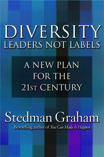 Diversity: Leaders Not Labels: A New Plan for a the 21st Century 9780743234375