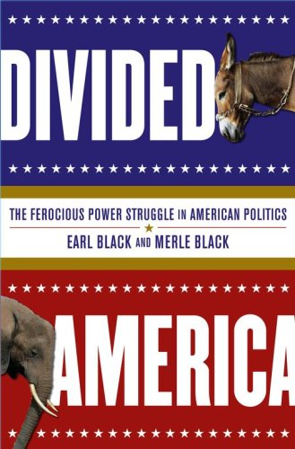 Divided America: The Ferocious Power Struggle in American Politics 9780743262064