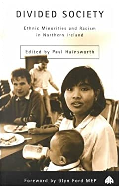racism in northern irish society There is a great deal of complacency about racism as an issue in northern ireland society even where it can be shown to exist eg by mann-kler (1997), hainsworth (1998), connolly and keenan (2000a, 2000b) and contributors to the into the lightconference (creni 1999), or more.