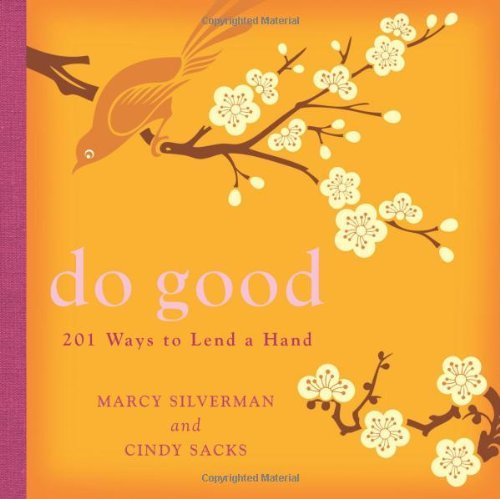 Do Good: 201 Ways to Lend a Hand 9780740778186