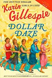 Dollar Daze: The Bottom Dollar Girls in Love 2752968