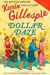 Dollar Daze: The Bottom Dollar Girls in Love 2752968