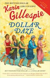Dollar Daze: The Bottom Dollar Girls in Love 2752969