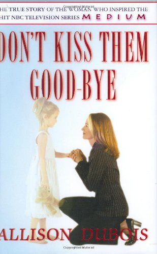 Don't Kiss Them Good-Bye 9780743281904