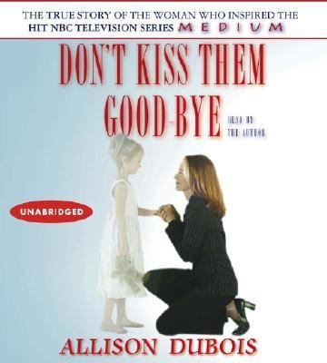 Don't Kiss Them Good-Bye 9780743550994
