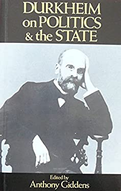 Durkheim on Politics and the State