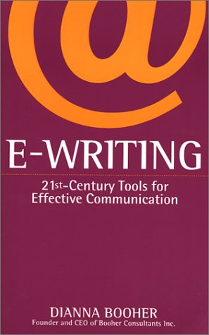 E-Writing: 21st-Century Tools for Effective Communication 9780743412582
