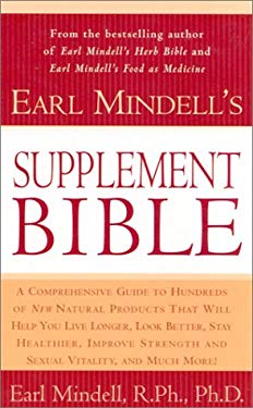 Earl Mindell's Supplement Bible 9780743226615