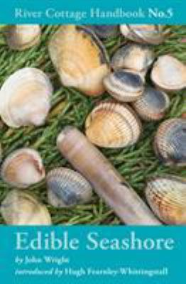 The River Cottage Edible Seashore Handbook 9780747595311