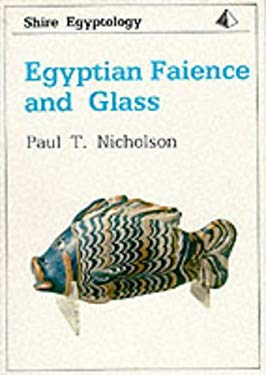 Egyptian Faience and Glass 9780747801955