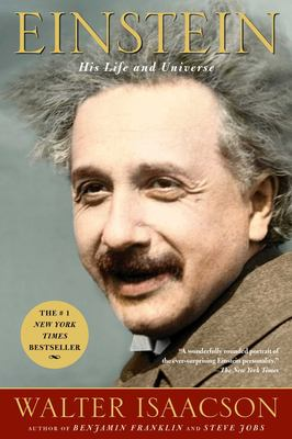 Einstein: His Life and Universe 9780743264747