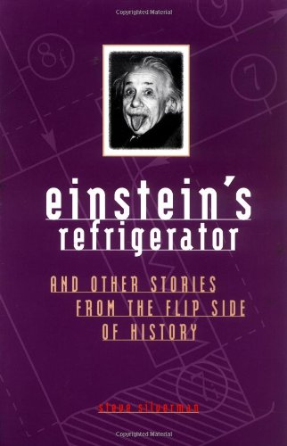 Einstein's Refrigerator Stories from Flip Side of 9780740714191