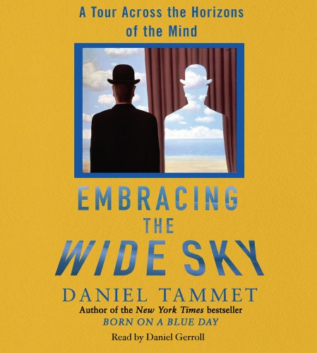 Embracing the Wide Sky: A Tour Across the Horizons of the Mind 9780743572446