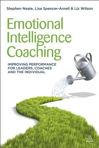 Emotional Intelligence Coaching: Improving Performance for Leaders, Coaches and the Individual 9780749463564