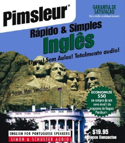 Pumsleur Rapido & Simples Ingles: Learn to Speak and Understand English for Portuguese with Pimsleur Language Programs 9780743506106